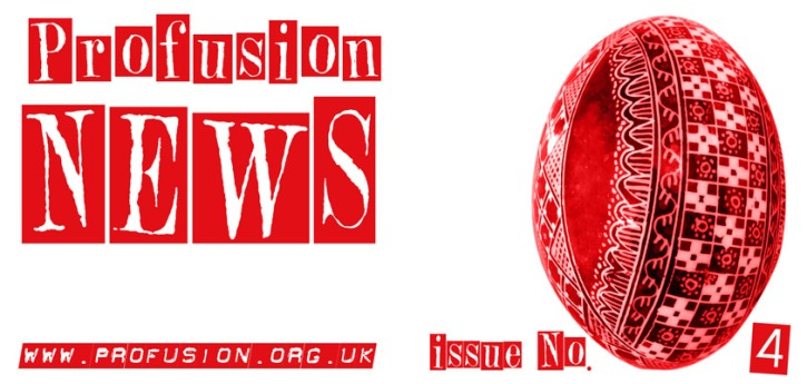 Profusion News No. 4 Out Now